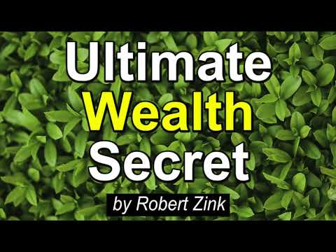 The Ultimate Wealth Secret - Increase Your Abundance and Prosperity