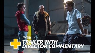 spider man Homecoming 2017 Trailer With Director Jon Watts Commentary Imdb Exclusive