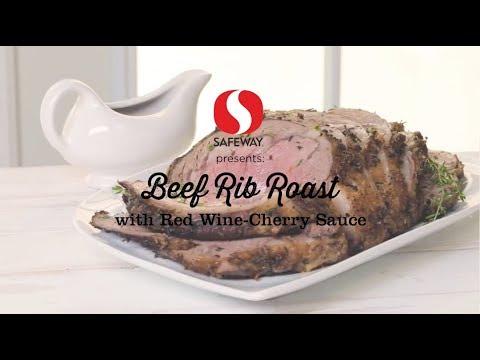 Beef Rib Roast with Red Wine-Cherry Sauce | 12 Roasts | Safeway