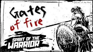 Gates of Fire - Spirit of the Warrior ( Steven Pressfield )