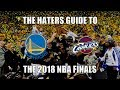 The Haters Guide To The 2018 NBA Finals