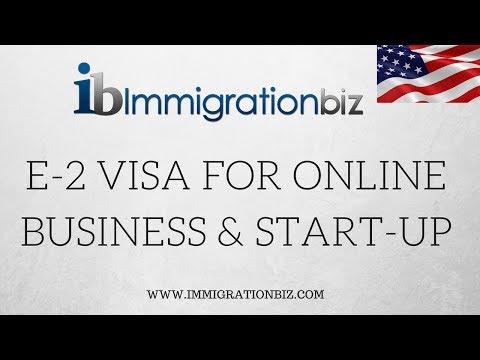 E2 VISA FOR ONLINE BUSINESS & START UP - Part 1
