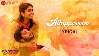 Athippoovin - Lyrical   Oronnonnara Pranayakadha   Shebin Benson & Zaya David   Karthik