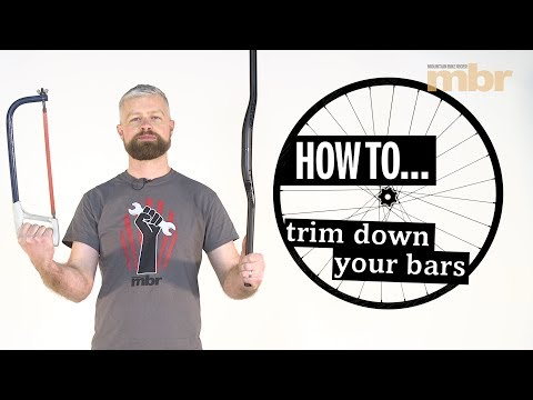 How to trim down your bars | Al Vines | MBR