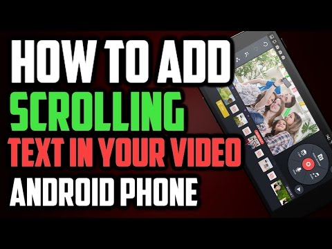 How to Add Scrolling Text on Your Videos on Android Phone