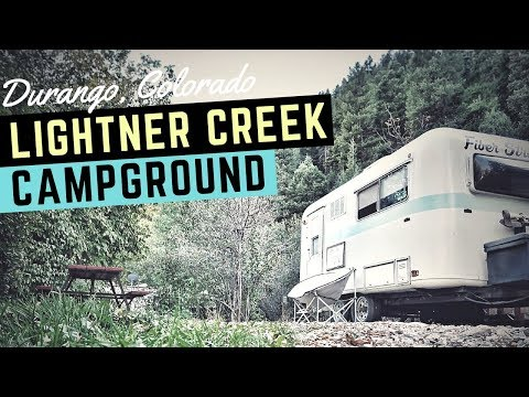 Lightner Creek Campground in Durango, Colorado ⛺🇺🇸 Full Time RV Living and Colorado Camping