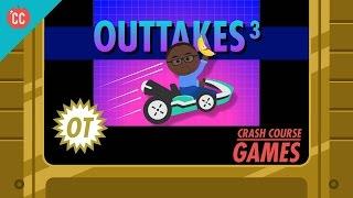 Outtakes #3: Crash Course Games