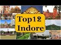 Download           Indore Tourism | Famous 12 Places to Visit in Indore Tour MP3,3GP,MP4
