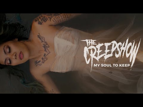 The Creepshow - My Soul To Keep (official video)