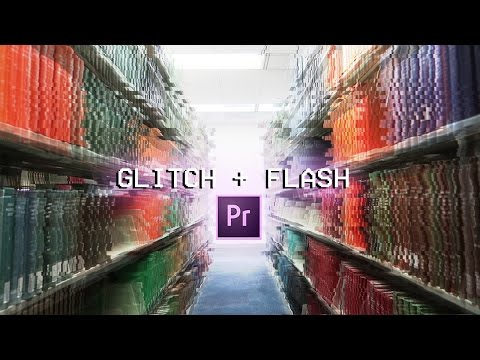 How to create a Glitch + Flash Video Transition Effect in Adobe Premiere Pro (CC 2017 tutorial)
