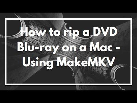 How to rip a DVD or Blu-ray on a Mac - Using MakeMKV | VIDEO TUTORIAL