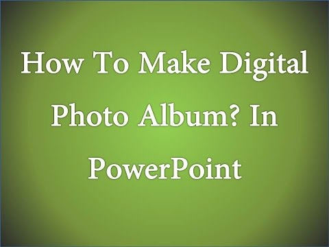 How To Make Digital Photo Album In Powerpoint? power point me photo album kaise banate he?