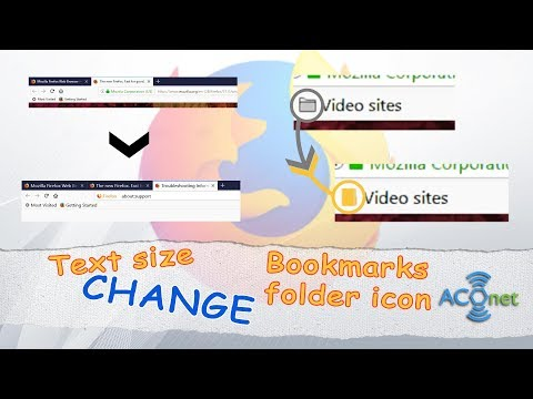 How to change bookmark folder icon and font size in Mozilla Firefox Quantum (UPDATED)