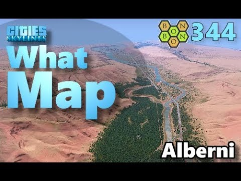 Cities Skylines - What Map - Map Review 344 - Alberni