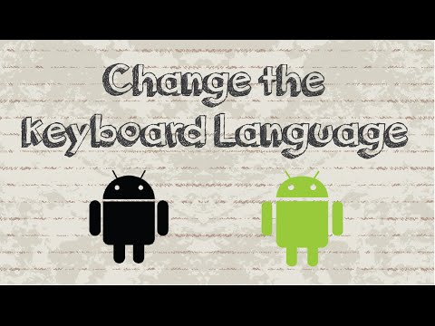 How to change keyboard language on Android