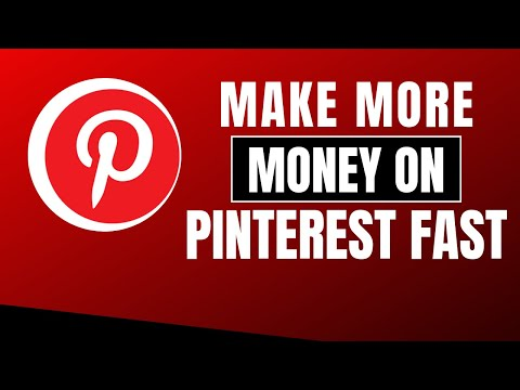 How To Make More Money On Pinterest Fast