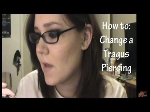How to Change A Tragus Piercing