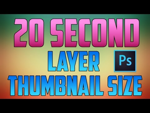 Photoshop CC - How to Increase Layer Thumbnail Size