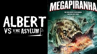 Albert Vs The Asylum Mega Piranha