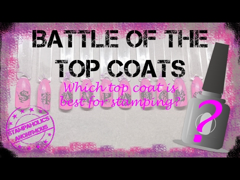 Battle of the Top Coats - Best Top Coat for Nail Stamping