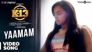 K13 | Yaamam Video Song | Arulnithi, Shraddha Srinath | Sam C.S | Barath Neelakantan