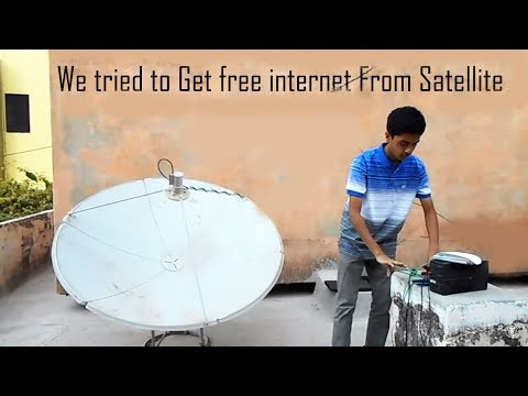Experiment Getting free internet from Satellite