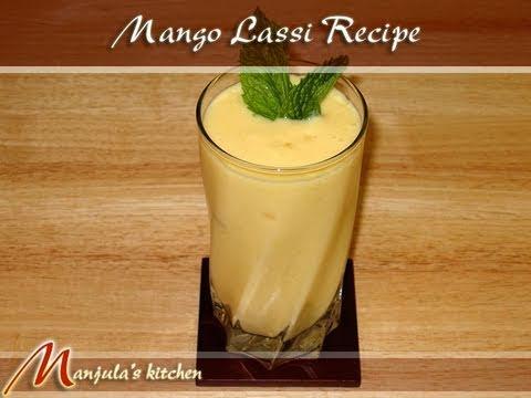 Mango Lassi (Mango Yogurt Smoothie) Recipe by Manjula