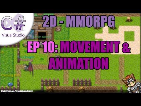 [C#]2D MMORPG Tutorial - EP10: MOVEMENT & ANIMATION