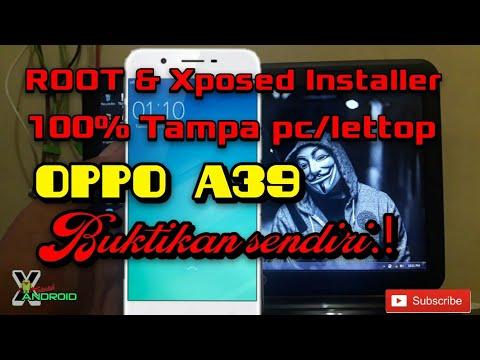 Cara Root OPPO A39 dan Xposed installer