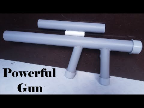 How to make a Powerful Gun