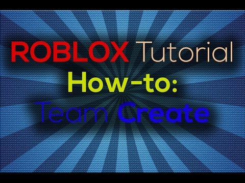 ROBLOX Tutorial: How to make and join a Team Create