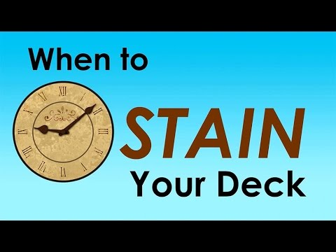 When to Stain Your Deck