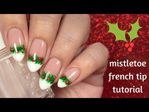 Mistletoe French Tip Nail Tutorial | Day 1 of my 12 days of Christmas! 🎄