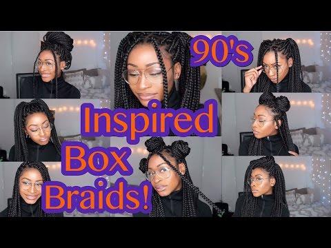 90's INSPIRED BOX BRAIDS HAIRSTYLES !