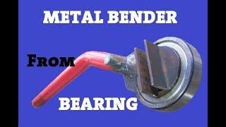 Metal Bender Made Out Of Bearing