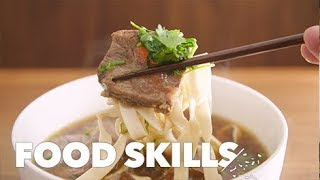 Why Taiwanese Beef Noodle Soup Is Ready to Take Over | Food Skills