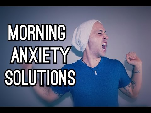 Morning Anxiety Solutions: 3 Steps To Freedom