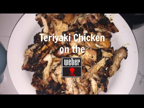 Teriyaki Grilled Chicken on the Weber