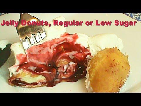 Jelly Donuts:  Low Sugar or Regular