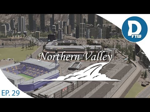 Let's Design Northern Valley Ep.29 - Baseball and Soccer Stadium District - Cities Skylines