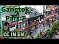 Download                Gangtok, Sikkim Tourism video |  Sikkimese Food Sightseeing | Episode 2 MP3,3GP,MP4