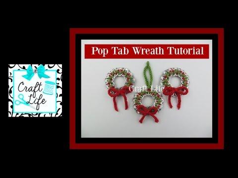 Craft Life ~ DIY Yarn & Pop Tab Holiday Wreath ~ Christmas Tutorial