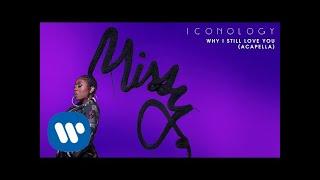 Missy Elliott - Why I Still Love You (Acapella) [Official Audio]