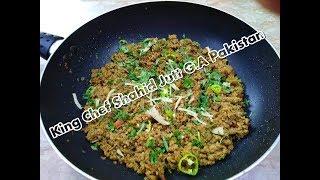 Fry Dhaba Qeema ( Halanaka Hydrabad Ka Mashoor ( King Chef Shahid Jutt G.A Pakistan )