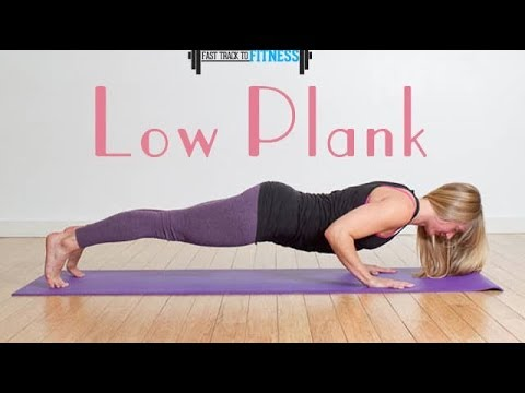 How to do a Low Plank