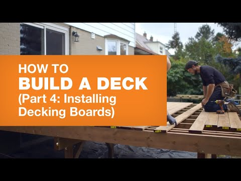 HOW TO BUILD A DECK PART 4: INSTALLING DECKING BOARDS