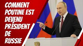 Comment Poutine est-il devenu président de la Russie ?