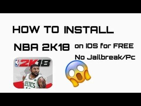 How to Download New Update NBA 2K18 FREE on iOS 11.1 iPhone, iPad, iPod (NO JAILBREAK/NO COMPUTER)