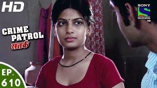Crime Patrol - क्राइम पेट्रोल सतर्क - Dasi - Episode 610 - 23rd January, 2016