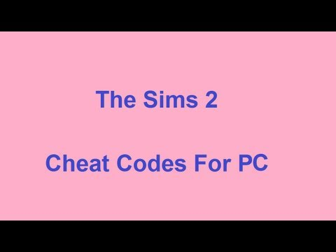 The Sims 2 Cheat Codes - PC